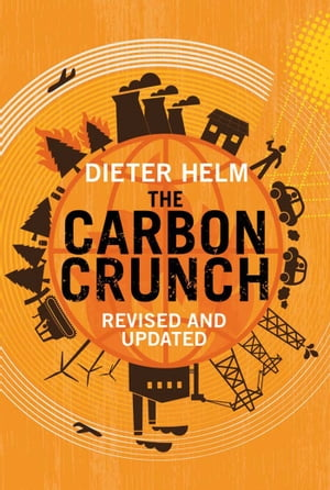 The Carbon Crunch Revised and Updated