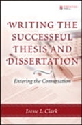 Writing the Successful Thesis and Dissertation: Entering the Conversation 3efe864e-cd19-4224-94b0-e1875a434a32