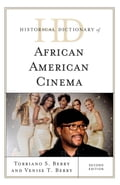 Historical Dictionary of African American Cinema 84054207-6688-403d-960f-4dd6d6be4df1