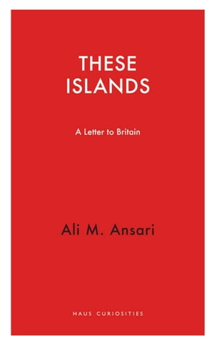 These Islands: A Letter to Britain