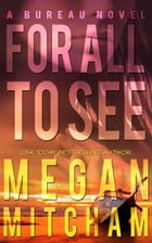 For All to See by Megan Mitcham