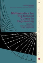 Mathematics for the General Course in Engineering: The Commonwealth and International Library of…
