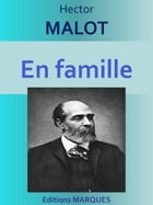 En famille: Edition intégrale by Hector MALOT