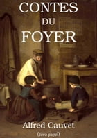 Contes du Foyer by Alfred Cauvet