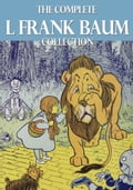 The Complete L. Frank Baum Collection fcdc96e0-c9fd-4206-a9a6-7eedb1e8f766