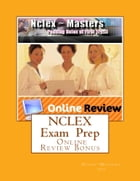 NCLEX Exam Preparation: Test Strategies by Mike Rosagast