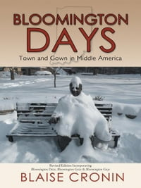 Bloomington Days: Town and Gown in Middle America
