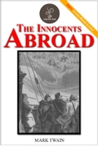 The Innocents Abroad - (FREE Audiobook Included!) by Mark Twain