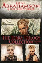 The Terra Trilogy Collection by Karen L. Abrahamson