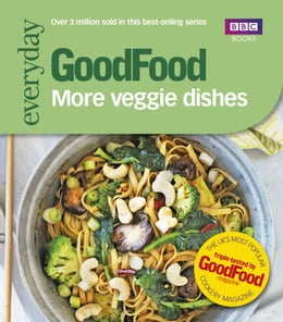 Book Good Food: More Veggie Dishes by Sharon Brown