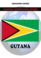 Guyana by Zhingoora Books