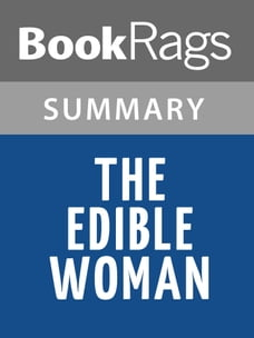 The Edible Woman by Margaret Atwood Summary & Study Guide