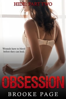 Hide (book #2): Part two in the Obsession Series