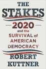The Stakes: 2020 and the Survival of American Democracy Cover Image