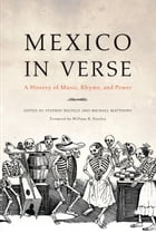 Mexico in Verse: A History of Music, Rhyme, and Power