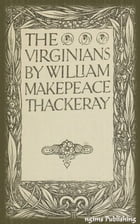 The Virginians (Illustrated + Audiobook Download Link + Active TOC) by William Makepeace Thackeray