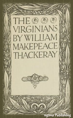 The Virginians (Illustrated + Audiobook Download Link + Active TOC)