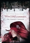 The Darkest London - Winterflammen fea66394-bf10-4884-be31-9a2c5f8f838b