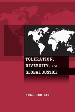Book Toleration, Diversity, and Global Justice by Kok-Chor Tan