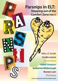 PARSNIPS in ELT: Stepping out of the comfort zone (Vol. 1)