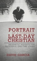 Portrait of a Powerful Last-Day Christian 2218bac3-1442-4e75-9294-2312994bf024