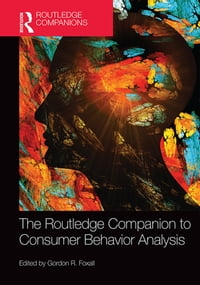 The Routledge Companion to Consumer Behavior Analysis