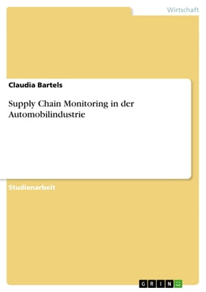 Supply Chain Monitoring in der Automobilindustrie by Claudia Bartels