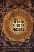 A Map of the Divine Subtle Faculty 3646f937-56f3-46d1-834e-922aaf2a42ae