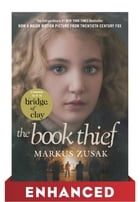 The Book Thief: Enhanced Movie Tie-in Edition Cover Image