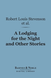 A Lodging for the Night and Other Stories (Barnes & Noble Digital Library)