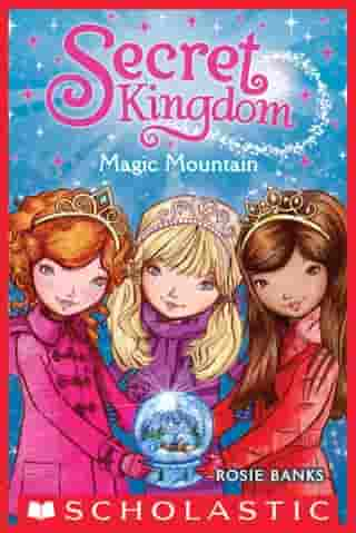 Secret Kingdom #5: Magic Mountain