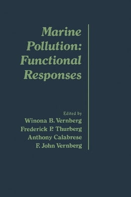 Book Marine Pollution: Functional Responses by Vernberg, Winona