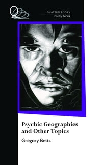 Psychic Geographies and Other Topics