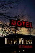 Illusive Witness 2708fd08-237e-4b0f-a7bc-48a5ae5f40ee