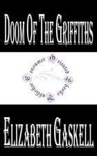 Doom of the Griffiths by Elizabeth Gaskell