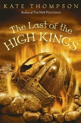 Book The Last of the High Kings by Kate Thompson
