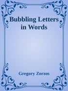 Bubbling Letters in Words: Find the Word Vol. I by Gregory Zorzos