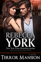 Terror Mansion (Decorah Security Series, Book #12) by Rebecca York