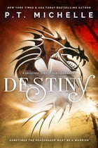 Destiny (Brightest Kind of Darkness, Book 3) by P.T. Michelle