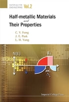 Half-Metallic Materials and Their Properties by C Y Fong