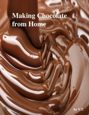 Making Chocolate from Home