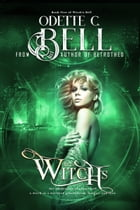 Witch's Bell Book Five by Odette C. Bell
