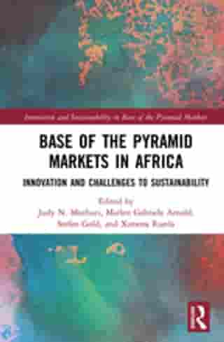 Base of the Pyramid Markets in Africa: Innovation and Challenges to Sustainability