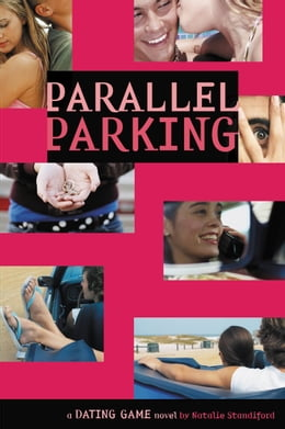 Book The Dating Game #6: Parallel Parking by Natalie Standiford