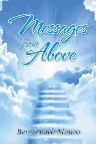 Messages from Above by Barb Munro