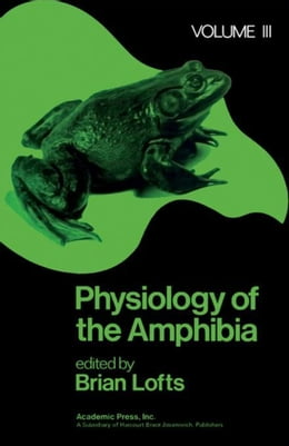Book Physiology of the Amphibia by Lofts, Brian