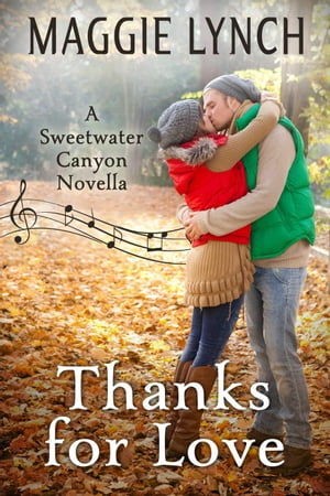 Thanks for Love: Sweetwater Canyon, #4