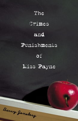 Book The Crimes and Punishments of Miss Payne by Barry Jonsberg
