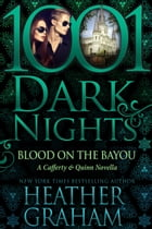 Blood on the Bayou: A Cafferty & Quinn Novella by Heather Graham