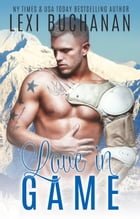 Love in Game by Lexi Buchanan